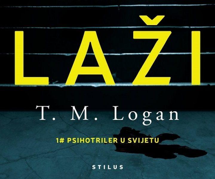 """""""Laži"""" by T. M. Logan"""