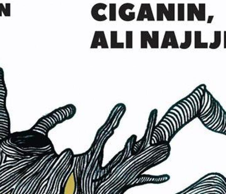 """""""Ciganin, ali najljepši"""" by Kristian Novak"""