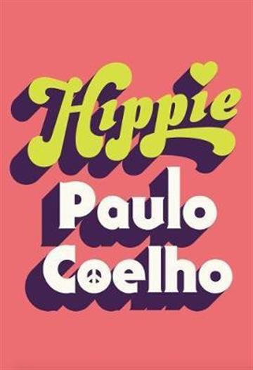 """""""Hippie"""" by Paolo Coleho"""