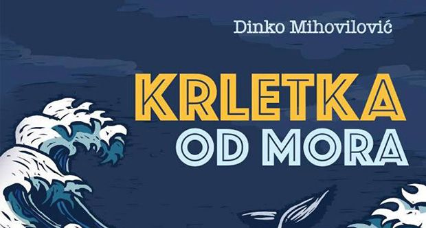 """Krletka od mora"" by Dinko Mihovilović"