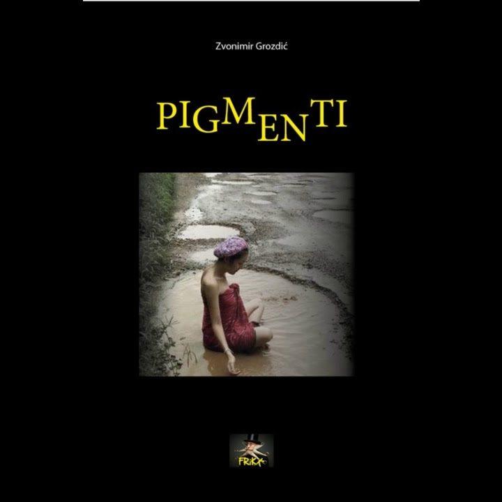 """""""Pigmenti"""" by Zvonimir Grozdić"""
