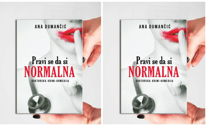 """Pravi se da si normalna"" by Ana Dumančić"