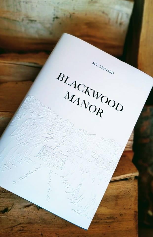Blackwood Manor (M. T. Reynard)