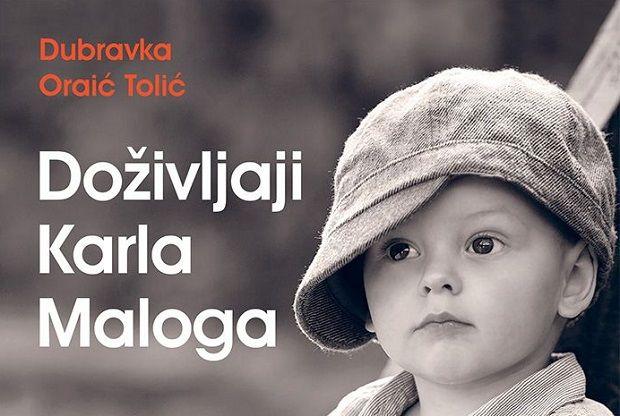 Doživljaji Karla Malog (Dubravka Oraić Tolić)