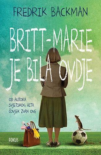 Britt-Marie je bila ovdje (Fredrik Backman)