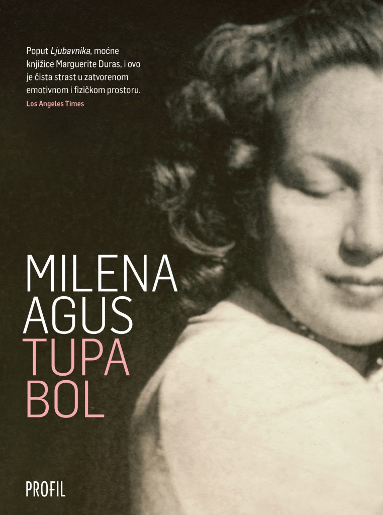 Milena Agus: Tupa bol