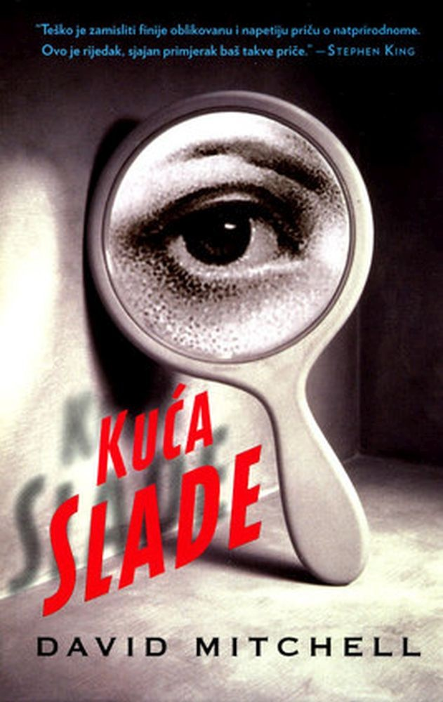 David Mitchell: Kuća Slade