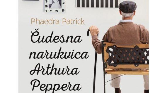 Phaedra Patrick: Čudesna narukvica Arthura Peppera