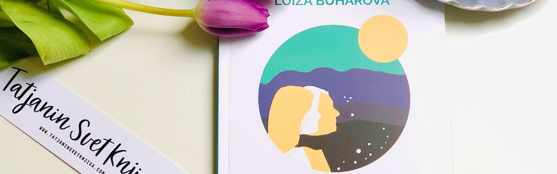 Luiza Buharova: Jesmo li to bili mi