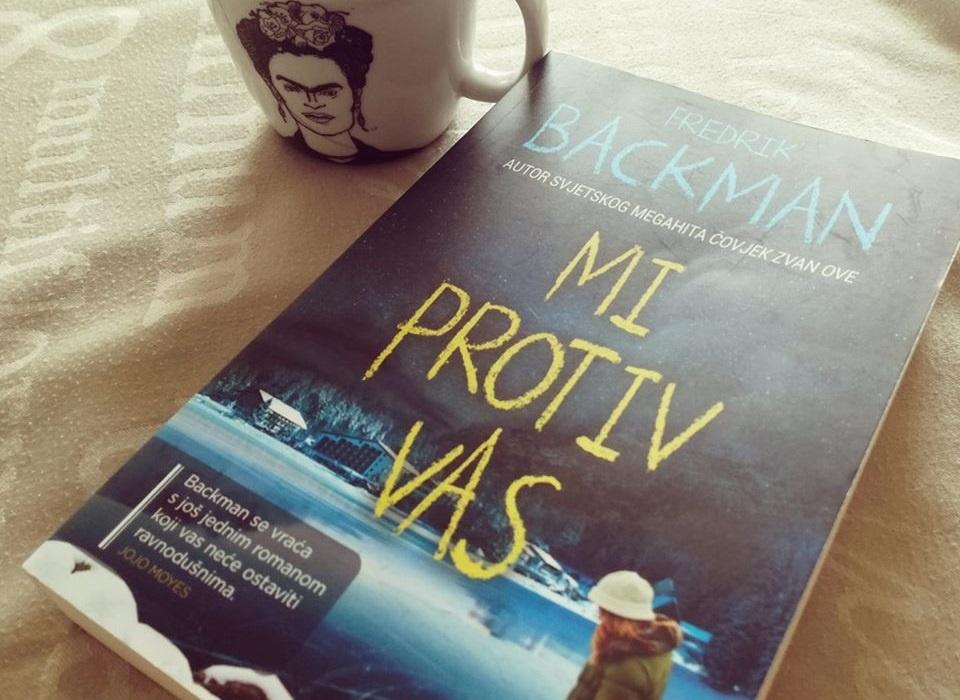 Fredrik Backman: Mi protiv vas