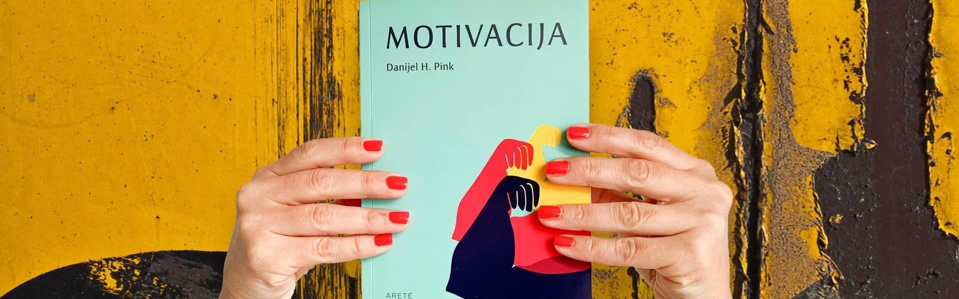 """Danijel H. Pink: """"Motivacija"""""""