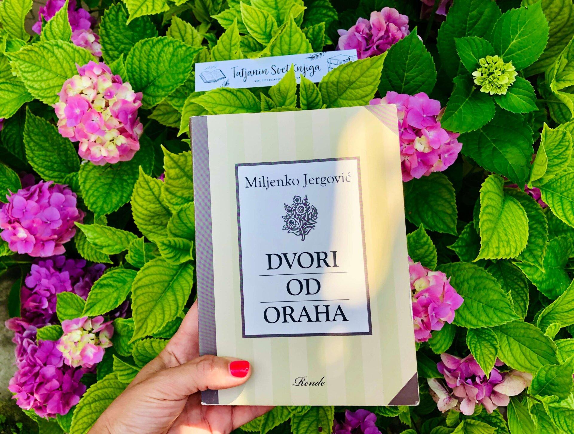 """Miljenko Jergović: """"Dvori od oraha"""""""